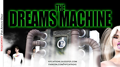 The Dreams Machine