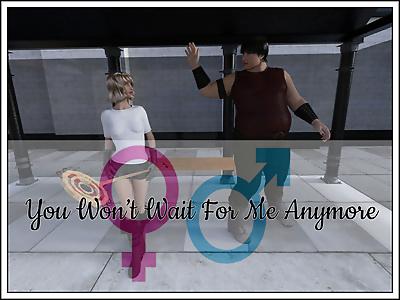 3D- You Won't Wait..