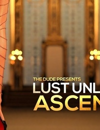 TheDude3DX- Lust Unleashed- Ascension Part 1
