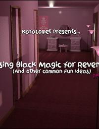 Karacomet- Using Black Magic for Revenge 7